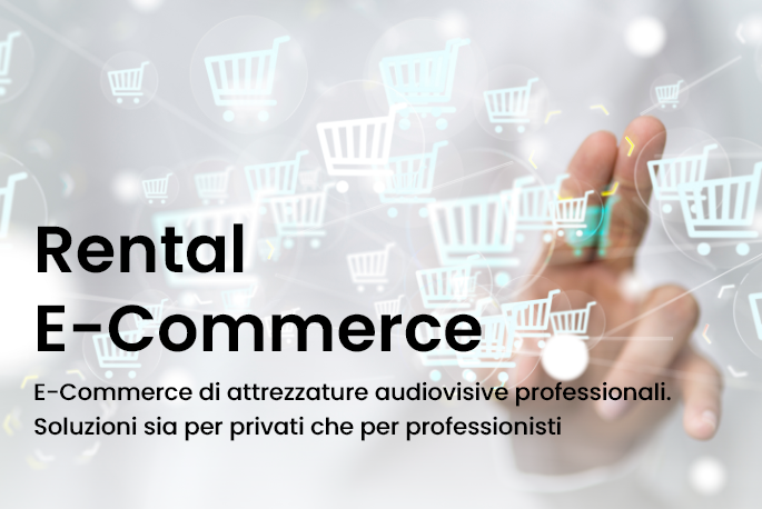 E-Commerce di attrezzature audiovisive professioanli. Soluzioni sia per privati che pre professionisti. Il promo e-commerce di rental sul web.